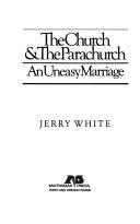 The Church   the Parachurch Book PDF