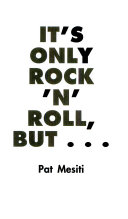 It s Only Rock  n  Roll But
