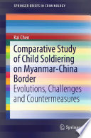 Comparative Study Of Child Soldiering On Myanmar China Border