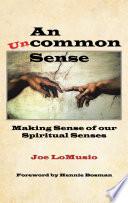 An Uncommon Sense
