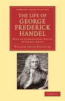The Life of George Frederick Handel