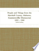 People and Things from the Marshall County, Alabama, Guntersville Democrat 1892 - 1900