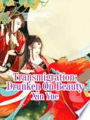 Transmigration  Drunken On Beauty
