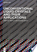 Unconventional Liquid Crystals and Their Applications