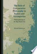 The Role of Comparative Philosophy in Bosnia and Herzegovina