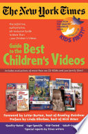 The New York Times Guide to the Best Children s Videos Book PDF