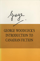 George Woodcock S Introduction To Canadian Fiction