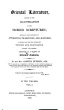 Oriental Literatur Applied To The Illustration Of The Sacred Scriptures  Especially With Reference To Antiquties  Traditions And Manners  etc