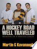Download  A Hockey Road Well Traveled  Free Books - Top Rankers