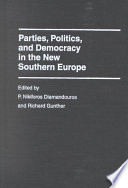 Parties Politics And Democracy In The New Southern Europe