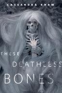 These Deathless Bones Pdf/ePub eBook