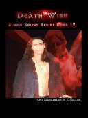 Pdf Death wish (blood bound book 12) Telecharger