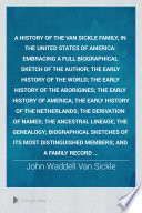 A History of the Van Sickle Family  in the United States of America