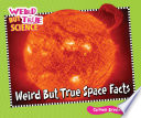 Weird But True Space Facts