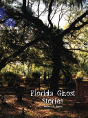 Florida Ghost Stories