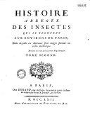 Histoire abrégée des insectes qui se trouvent aux environs de Paris ; dans laquelle ces animaux sont rangés suivant un ordre méthodique