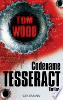 Codename Tesseract  : Victor 1 - Thriller