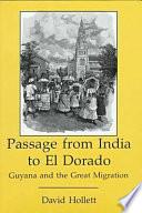 Passage from India to El Dorado