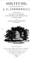 Solitude ... To which are added, the life of the author; notes historical and explanatory; a copious index; and seven beautiful engravings by Ridley