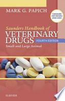 Saunders Handbook of Veterinary Drugs - E-Book