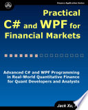 Practical C  and WPF For Financial Markets
