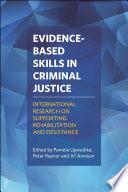 Evidence based Skills in Criminal Justice Book