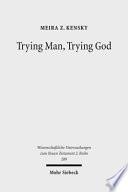 Trying Man Trying God