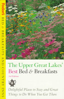 Fodor s Upper Great Lakes  Best Bed and Breakfasts Book