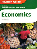 Cambridge International a and AS Level Economics Revision Guide