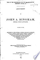 Trial of the Conspirators for the Assassination of President Lincoln, &c. Argument of John A. Bingham in Reply to the Arguments of the Several Counsel for Mary E. Surratt ... [et Al.] Charged with Conspiracy and the Murder of Abraham Lincoln
