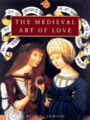 The Medieval Art of Love