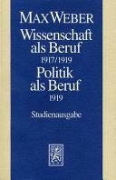 Wissenschaft als Beruf, 1917/1919 ; Politik als Beruf, 1919