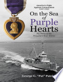On the Sea of Purple Hearts  My Story of the Forgotten War  Korea