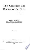 The Greatness and Decline of the Celts