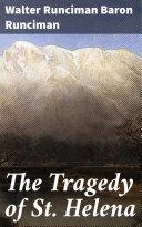 The Tragedy of St. Helena Pdf/ePub eBook