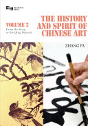 The History and Spirit of Chinese Art  Volume 2