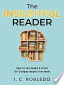 The Insightful Reader
