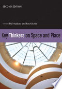 Key Thinkers On Space And Place