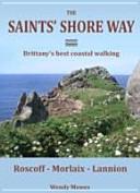 The Saints  Shore Way