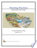 Drawing the Line Global Theme Park Design Grades 9 12 Book