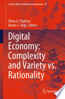 Digital Economy Complexity And Variety Vs Rationality