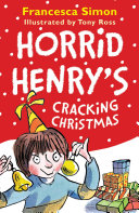 Horrid Henry s Cracking Christmas