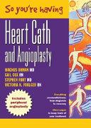 So You re Having Heart Bypass Surgery