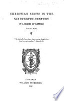 Christian sects in the nineteenth century, in a series of letters to a lady