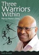 Three Warriors Within [Pdf/ePub] eBook