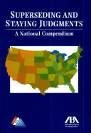 Superseding and Staying Judgments