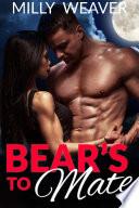 Bear s To Mate  A Paranormal Bear Shifter Romance