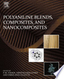 Polyaniline Blends Composites And Nanocomposites Book PDF