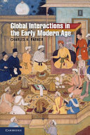 Global Interactions in the Early Modern Age, 1400–1800