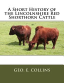 A Short History Of The Lincolnshire Red Shorthorn Cattle